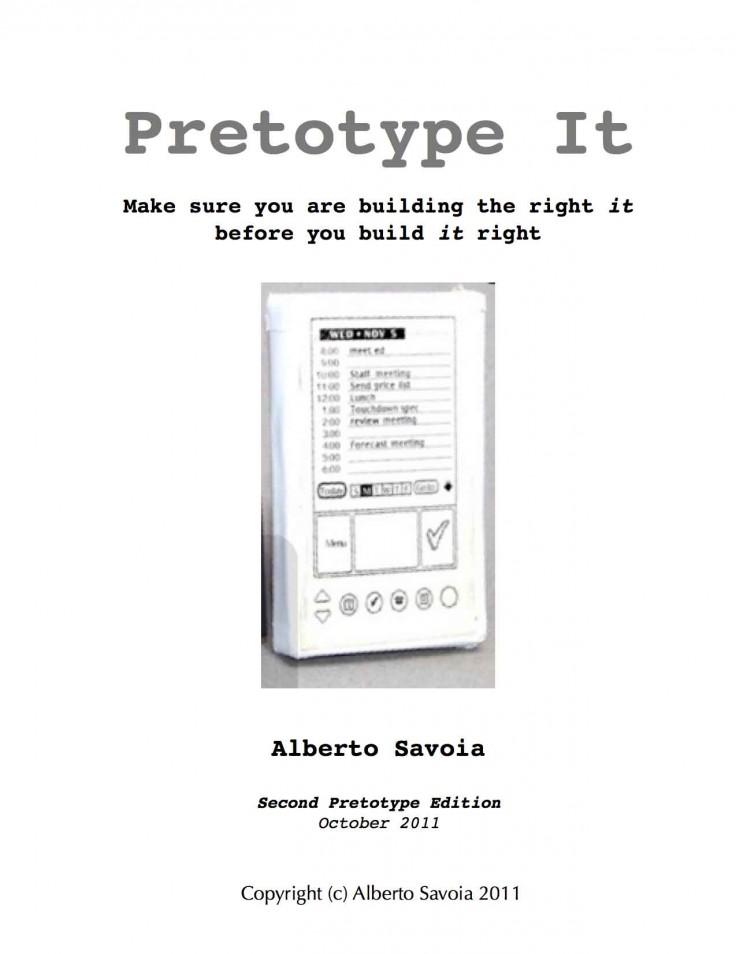 """Pretotype It"" 2nd Pretotype Edition. Copyright Alberto Savoia 2011"